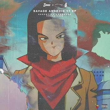 Savage Android 17 (Saga 1)