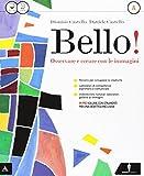 Bello! Vol. A-B-Album-Laboratorio delle competenze. Per la Scuola media. Con e-book. Con espansione online