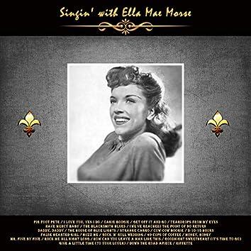 Singin' with Ella Mae Morse