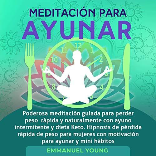 Meditación para Ayunar [Meditation for Fasting]  By  cover art