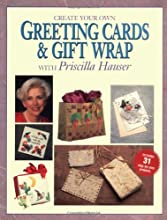 Create Your Own Greeting Cards & Gift Wrap with Priscilla Hauser