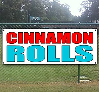 Cinnamon Rolls 13 oz Heavy Duty Vinyl Banner Sign with Metal Grommets, New, Store, Advertising, Flag, (Many Sizes Available)