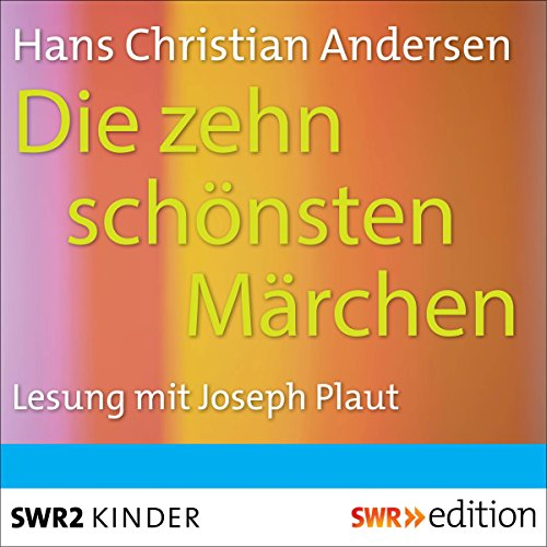 Die zehn schönsten Märchen audiobook cover art