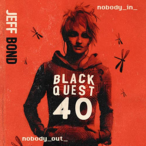 Blackquest 40 Audiobook By Jeff Bond cover art