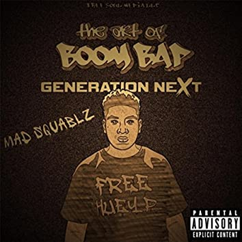 The Art of Boom Bap: Generation Next
