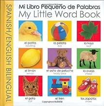 My Little Word Book Bilingual: Spanish/English Bilingual (My Little Books) (Spanish Edition)