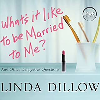 What's It Like to Be Married to Me? audiobook cover art