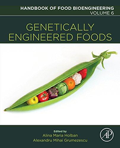 Genetically Engineered Foods (Handbook of Food Bioengineering 6)