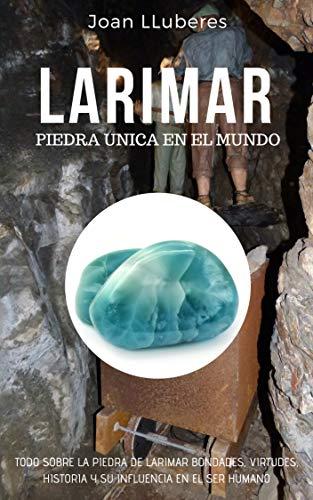 LARIMAR : Piedra Única en el Mundo