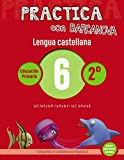 Practica con Barcanova 6. Lengua castellana: La C, La G y la R. La B y la V. La C, la K y la Q (Mate...