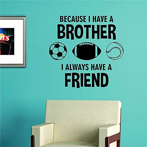 Weil ich immer einen Bruder Geschwister Kinder Kinder Mädchen Junge Fußball Baseball Fußball Sport habe Wandtattoo Kinderzimmer Wandtattoo Schlafzimmer