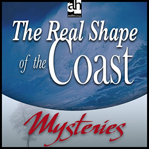 The Real Shape of the Coast audiobook cover art