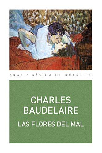 LAS FLORES DEL MAL (Básica de Bolsillo – Serie Clásicos de la literatura francesa nº 333)