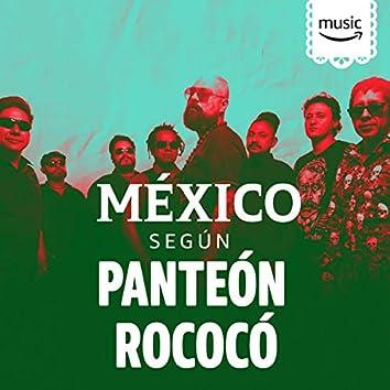 México según Panteón Rococó
