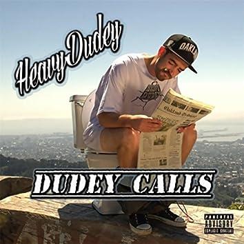 Dudey Calls