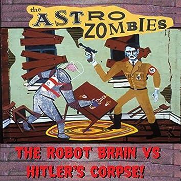 The Robot Brain vs. Hitler's Corpse