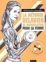 La méthode Delavier de musculation pour la femme de Frédéric Delavier