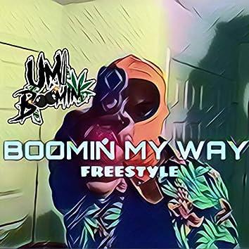Boomin' My Way (Freestyle)
