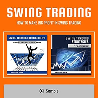 Swing Trading: 2 Books in 1: How to Make Big Profit in Swing Trading audiobook cover art