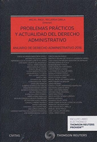 Problemas prácticos y actualidad del derecho administrativo. Anuario de derecho (Estudios y Comentarios de Legislación)