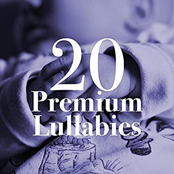 20 Premium Lullabies - The Very Best in Music for Pregnancy