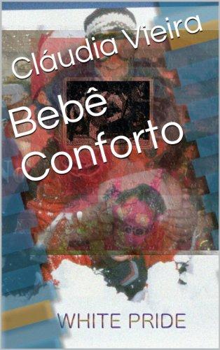Bebê Conforto (Manipulação Digital Livro 8) (Portuguese Edition)