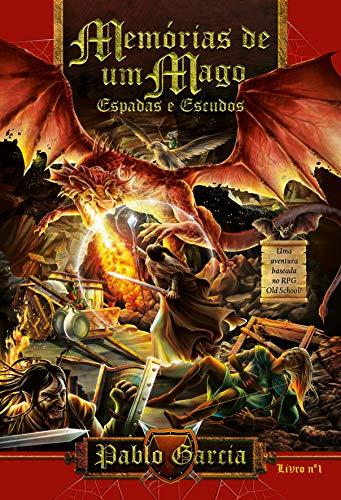 MEMÓRIAS DE UM MAGO: ESPADAS E ESCUDOS (Portuguese Edition)