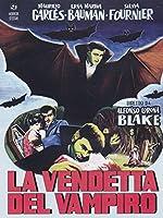 La Vendetta Del Vampiro [Italian Edition]
