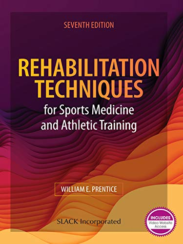 Rehabilitation Techniques for Sports Medicine and Athletic Training: Seventh Edition (English Edition)