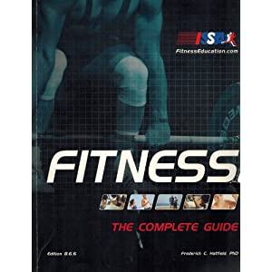 Fitness: The Complete Guide- Official Text for ISSA's Certified Fitness Trainer Program (Edition 8.6.6)