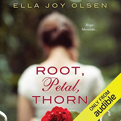 Root, Petal, Thorn audiobook cover art