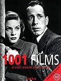 1001 films - A voir avant de mourir - Presses de la Cité - 17/09/2009