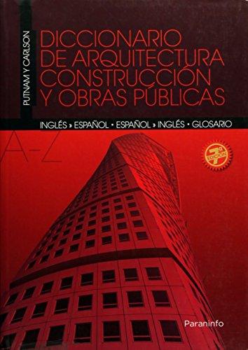 Diccionario de arquitectura, construcción y obras públicas