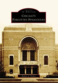Chicago's Forgotten Synagogues (Images of America: Illinois)