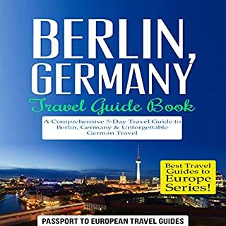 Berlin, Germany: Travel Guide Book audiobook cover art