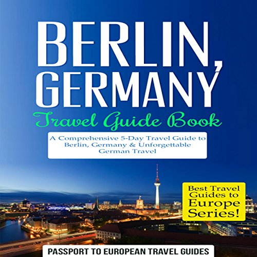 Berlin, Germany: Travel Guide Book cover art