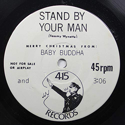 Baby Buddha 45 RPM Stand by your man / Stand by your man