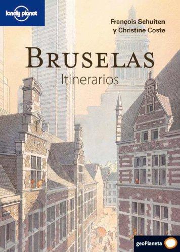 Bruselas. Itinerarios (Guías Itinerarios Lonely Planet)