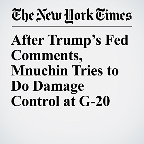 After Trump's Fed Comments, Mnuchin Tries to Do Damage Control at G-20 copertina
