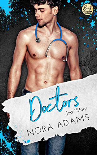 Doctors: Jace' Story (Paradise, Texas 5)