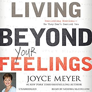 Living Beyond Your Feelings audiobook cover art
