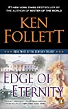 Edge Of Eternity: Book Three of the Century Trilogy: 3