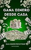 COMO GANAR DINERO DESDE CASA: Cómo ganar dinero sentado en casa sin invertir