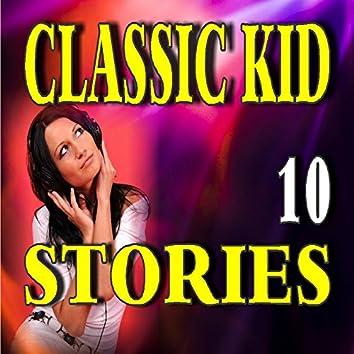 Classic Kid Stories, Vol. 10