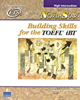 NorthStar Building Skills for the TOEFL iBT: High-Intermediate Student Book