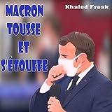 Macron tousse et s'étouffe