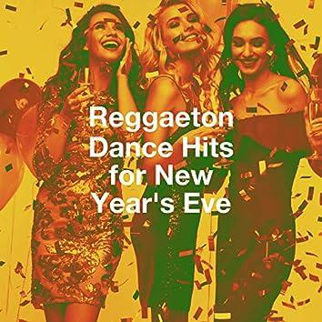 Reggaeton Dance Hits for New Year's Eve