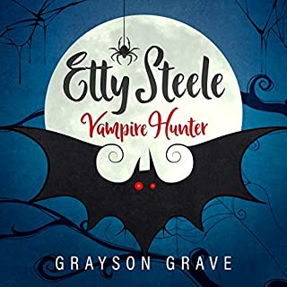 Etty Steele Vampire Hunter     The Hunter Series, Book 1              By:                                                                                                                                 Grayson Grave                               Narrated by:                                                                                                                                 Jodie Hollie-Anne                      Length: 5 hrs and 27 mins     Not rated yet     Overall 0.0