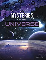 Mysteries of the Universe (Solving Space's Mysteries)
