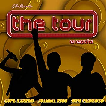 The Tour (En Español)